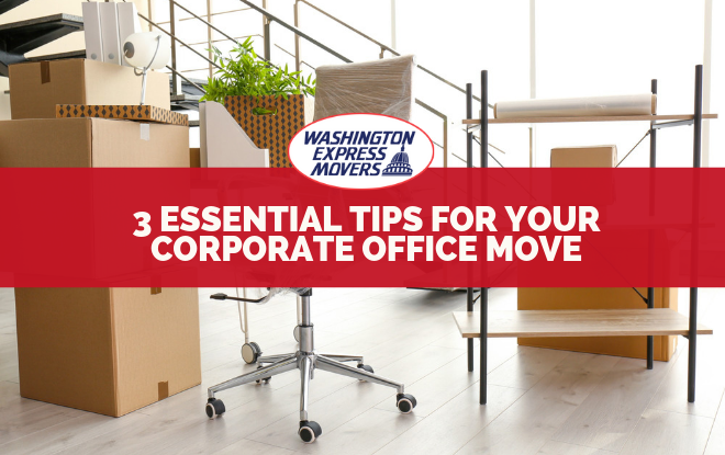 3 Essential Tips For Your Corporate Office Move